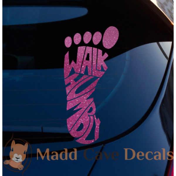 Glitter Walk Humbly Foot Christian Vinyl Decal