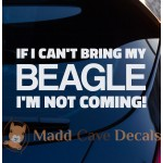 Can't Bring Beagle Decal