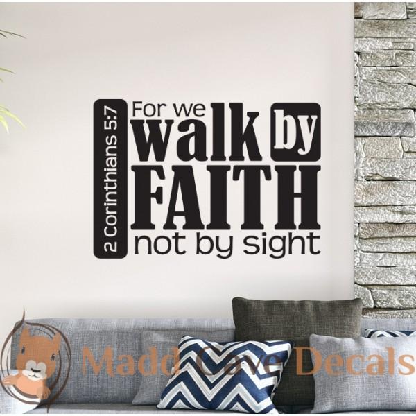 2 Corinthians 5:7 Walk By Faith - Christian Wall Decal