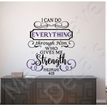 Christian Wall Decal - Everything Through Him Philippians 4:13