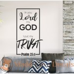 Psalm 25:1 - Put My Trust - Christian Wall Decal