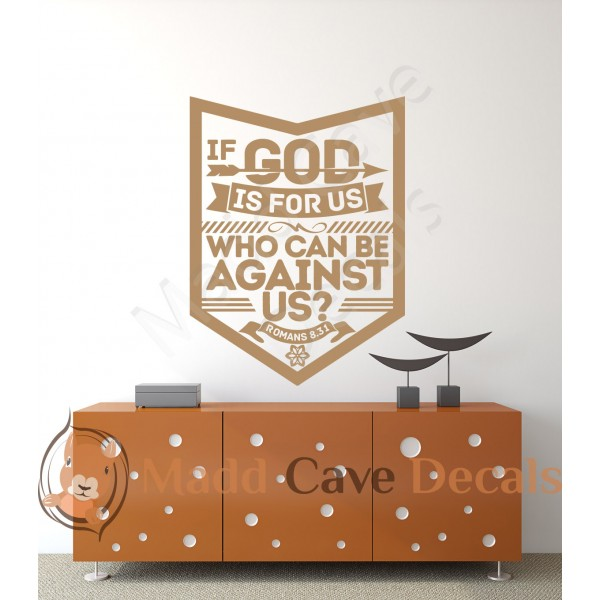 Christian Wall Decal - Who Can Be Against Us Romans 8:31