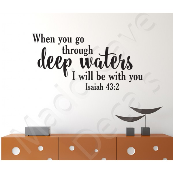 Christian Wall Decal - Go Through Deep Waters Isaiah 43:2