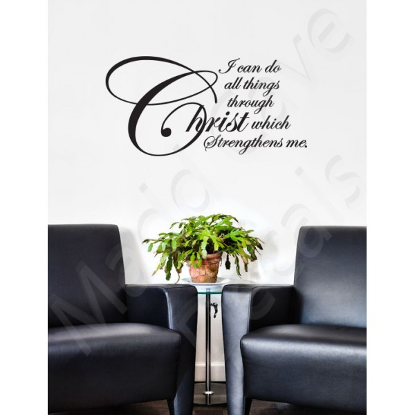 All Things Through Christ - Christian Wall Decal