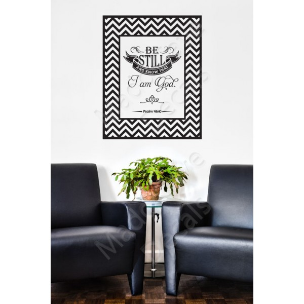 Christian Wall Decal - Be Still And Know That I Am God Psalm 46:10