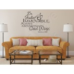 Christian Wall Decal - Be Steadfast & Immovable