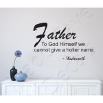 Wall Decal - Father - Holier Name